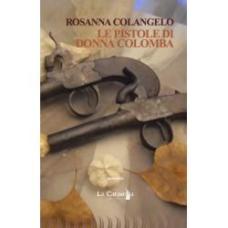 Le pistole di Donna Colomba