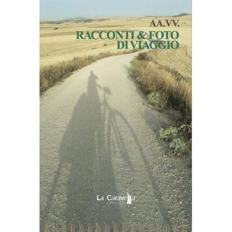 Racconti & Foto di Viaggio - Ed.2013