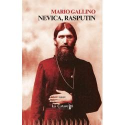 Nevica, Rasputin