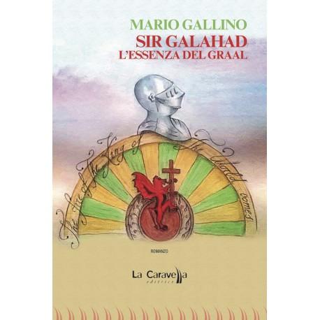 Sir Galahad - L'essenza del Graal