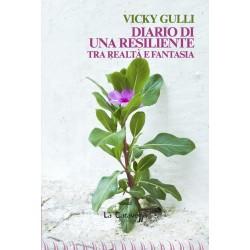 Diario di una resiliente - Tra realtà e fantasia