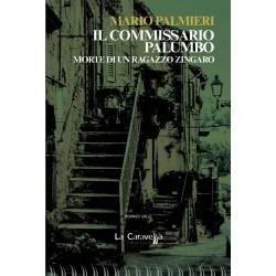 Il commissario Palumbo. Morte di un ragazzo zingaro