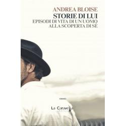Storie di Lui - Episodi di vita di un uomo alla scoperta di sé