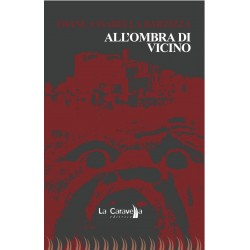 All'ombra di Vicino
