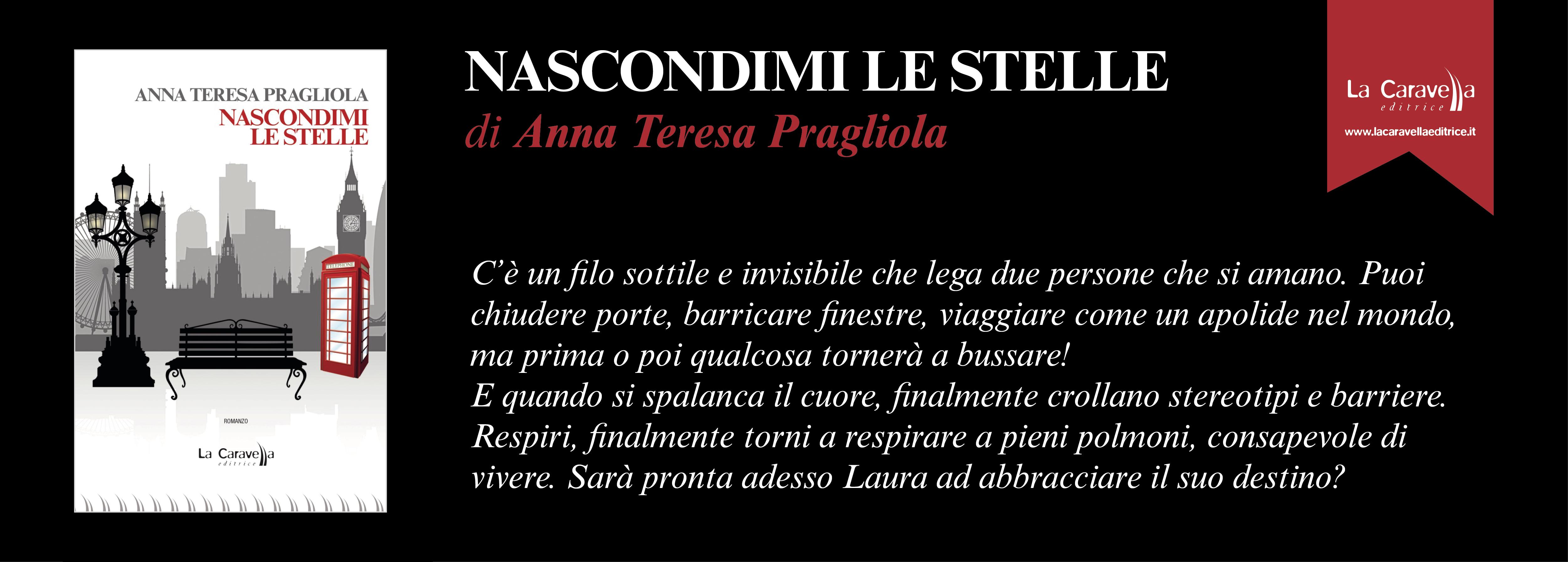 NASCONDIMI LE STELLE di Anna Teresa Pragliola