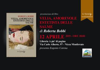 """ROBERTA BOBBI alla Biblioteca di Nizza Monferrato ci parla del suo romanzo """"VELIA, AMOREVOLE ESTETISTA DELLE SALME"""" il 12 Aprile 2019"""