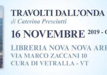 Presentazione del libro TRAVOLTI DALL'ONDA di Caterina Presciutti