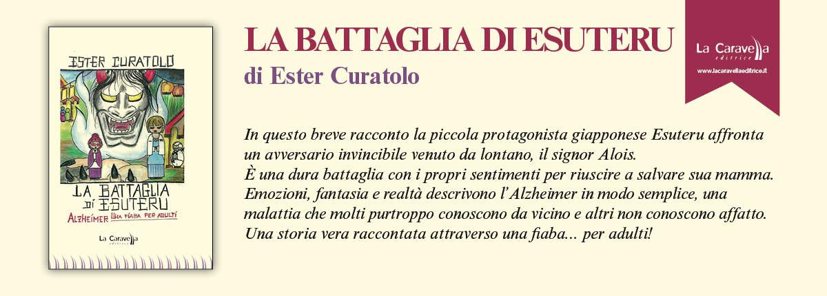 NUOVE USCITE: LA BATTAGLIA DI ESUTERU di Ester Curatolo