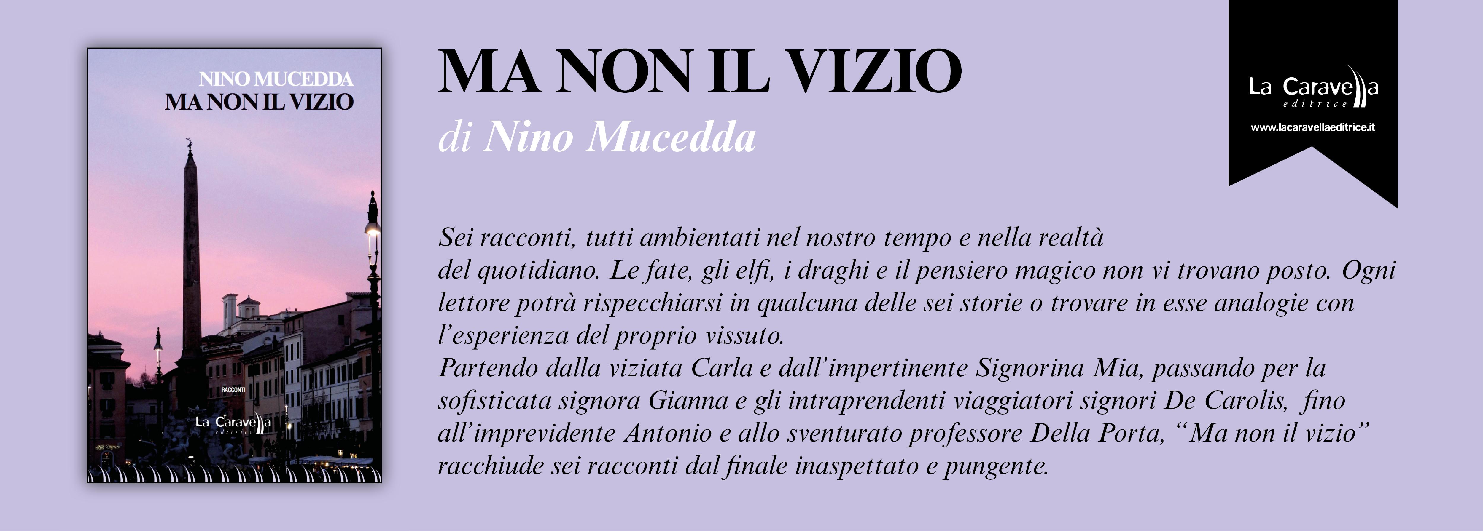 NUOVE USCITE: MA NON IL VIZIO di Nino Mucedda
