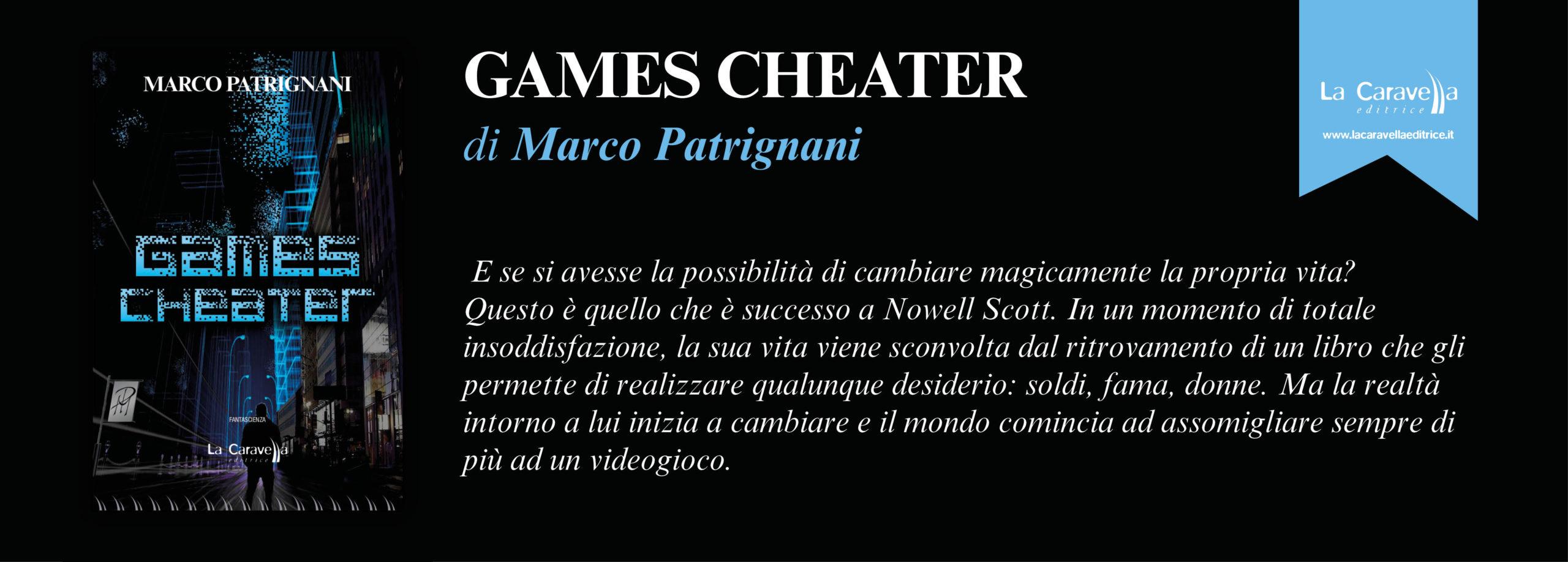 NUOVE USCITE: GAMES CHEATER di Marco Patrignani