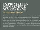 NUOVE USCITE: IN PRIMA FILA NON SEMPRE SI VEDE BENE di Giacomo Pierini