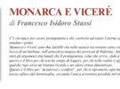 NUOVE USCITE: MONARCA E VICERÉ di Francesco Isidoro Stassi