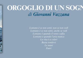 NUOVE USCITE: ORGOGLIO DI UN SOGNO di Giovanni Vazzana