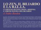 NUOVE USCITE: LO ZEN, IL BILIARDO E LA B.I.L.I.A.