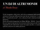 NUOVE USCITE: UN DJ DI ALTRI MONDI di Nicola Terzo